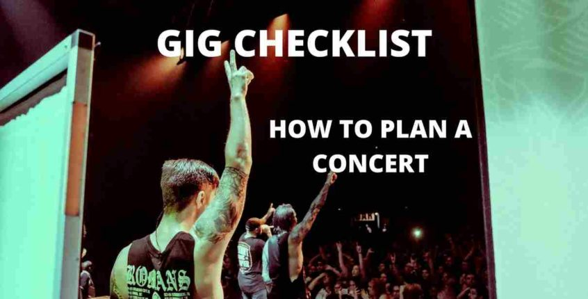 how to plan a concert gig checklist music marketing tour promotion heat on the street